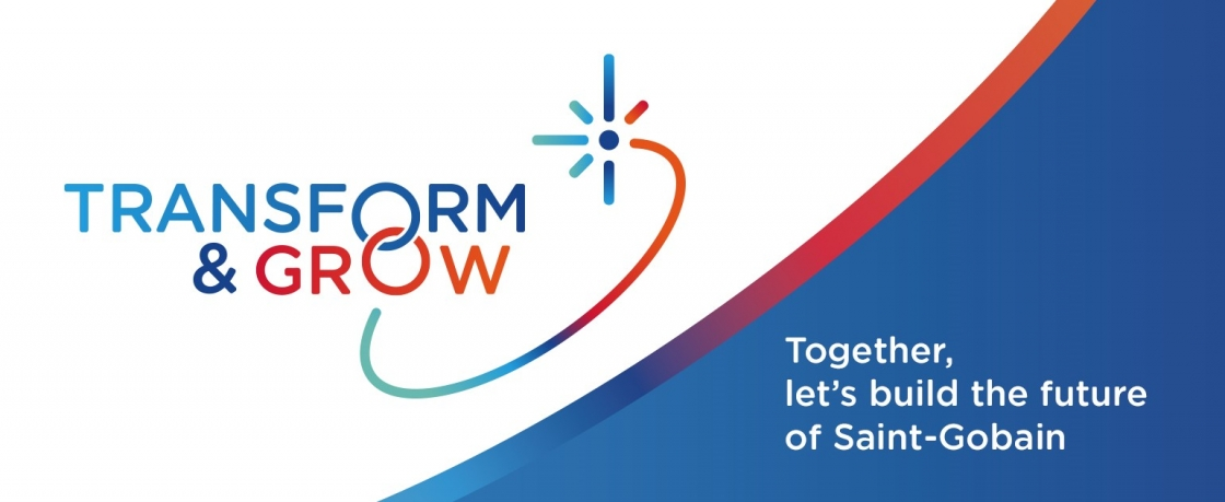 """SAINT-GOBAIN ACCELERATES ITS TRANSFORMATION BY LAUNCHING THE """"TRANSFORM & GROW PROGRAM"""